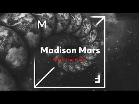Madison Mars - Back The Funk