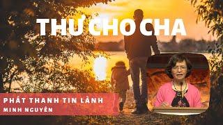 Thư Cho Cha - Phát Thanh Tin Lành