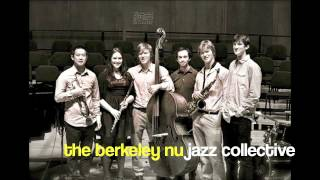 Berkeley Nu Jazz Collective, Complete Communion (From 2012 JIM Benefit)