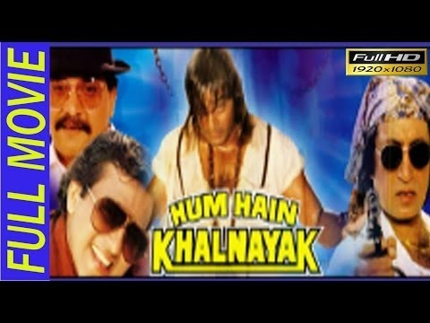 Hum Hain Khalnayak Full Length Movie