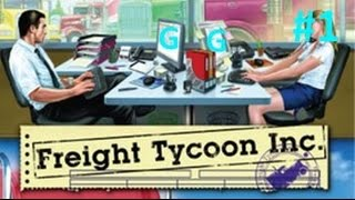 Lets Play Freight Tycoon Inc. Ep 1 this game is EPIC