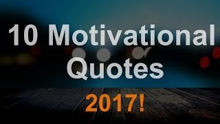 "10 Best Motivational Quotes 2017! - ""Happy New Year"""