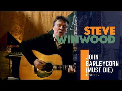 Steve Winwood // Traffic - John Barleycorn (Must Die)