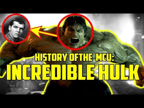 History of the Marvel Cinematic Universe: Incredible Hulk