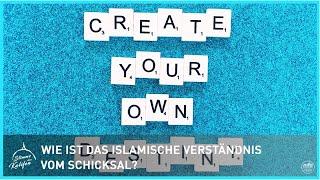 Wie ist das islamische Verständnis vom Schicksal? | Stimme des Kalifen