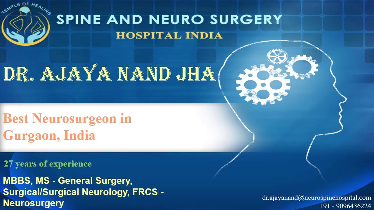 Dr Ajaya Nand Jha, Best Neurosurgeon in Gurgaon, India - Medicalia org