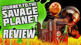 Journey to the Savage Planet Review - The Final Verdict (Video Game Video Review)