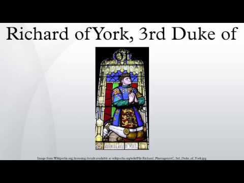 Richard of York, 3rd Duke of York