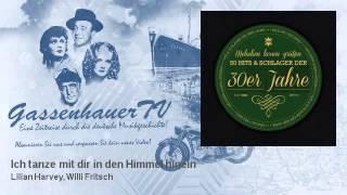 Lilian Harvey, Willi Fritsch - Ich tanze mit dir in den Himmel hinein - GassenhauerTV