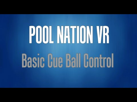Pool Nation VR: Basic Cue Ball Control