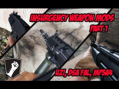 Insurgency - WEAPON MODS #1 (Uzi, DSA FAL, MP5A4)
