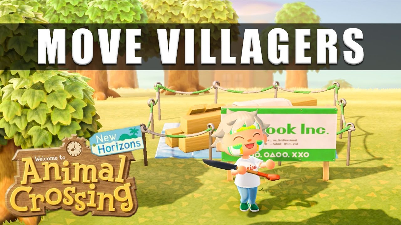 Animal Crossing New Horizons How To Move Villagers Houses Youtube