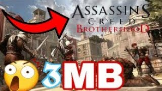 3MB ASSASSIN CREED BROTHERHOOD DOWNLOAD/HIGHLY COMPRESSED/ANDROID
