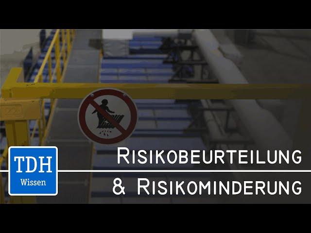 Risikobeurteilung & Risikominderung
