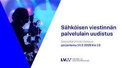 Sähköisen viestinnän palvelulain uudistus, seurantaryhmän kokous 14.2.2020 klo 13