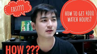 How to get 4000 hours of watch time on YouTube?