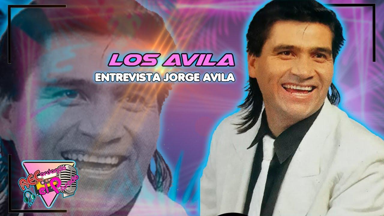 JORGE AVILA/LOS AVILA/ RECORDANDO EL PASADO/CAP 11