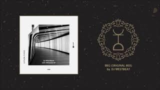 DJ WestBeat - Beg (Original Mix) | Playoff