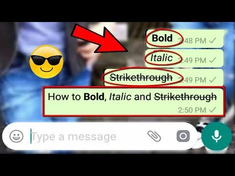 How To Type & Write In Bold/ Italic On Whatsapp Chat Messenger