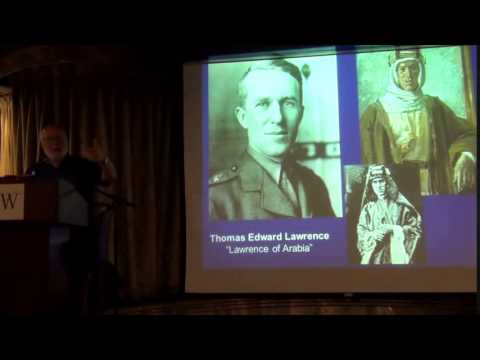 Lawrence of Arabia: The Bedouins and Allied Victory in WWI - Ross Arnold