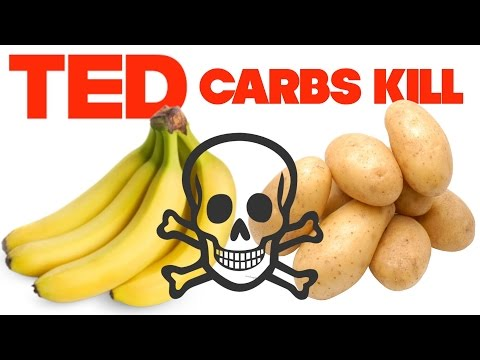 Carbs Will Kill You: Response To TED-Ed Video