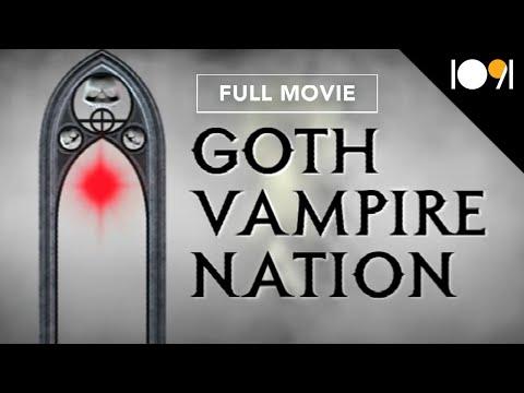 Goth Vampire Nation (FULL DOCUMENTARY)