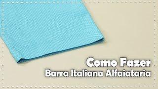 APRENDA A FAZER BARRA ITALIANA DE ALFAIATARIA