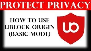 How to use uBlock Origin (Basic mode)
