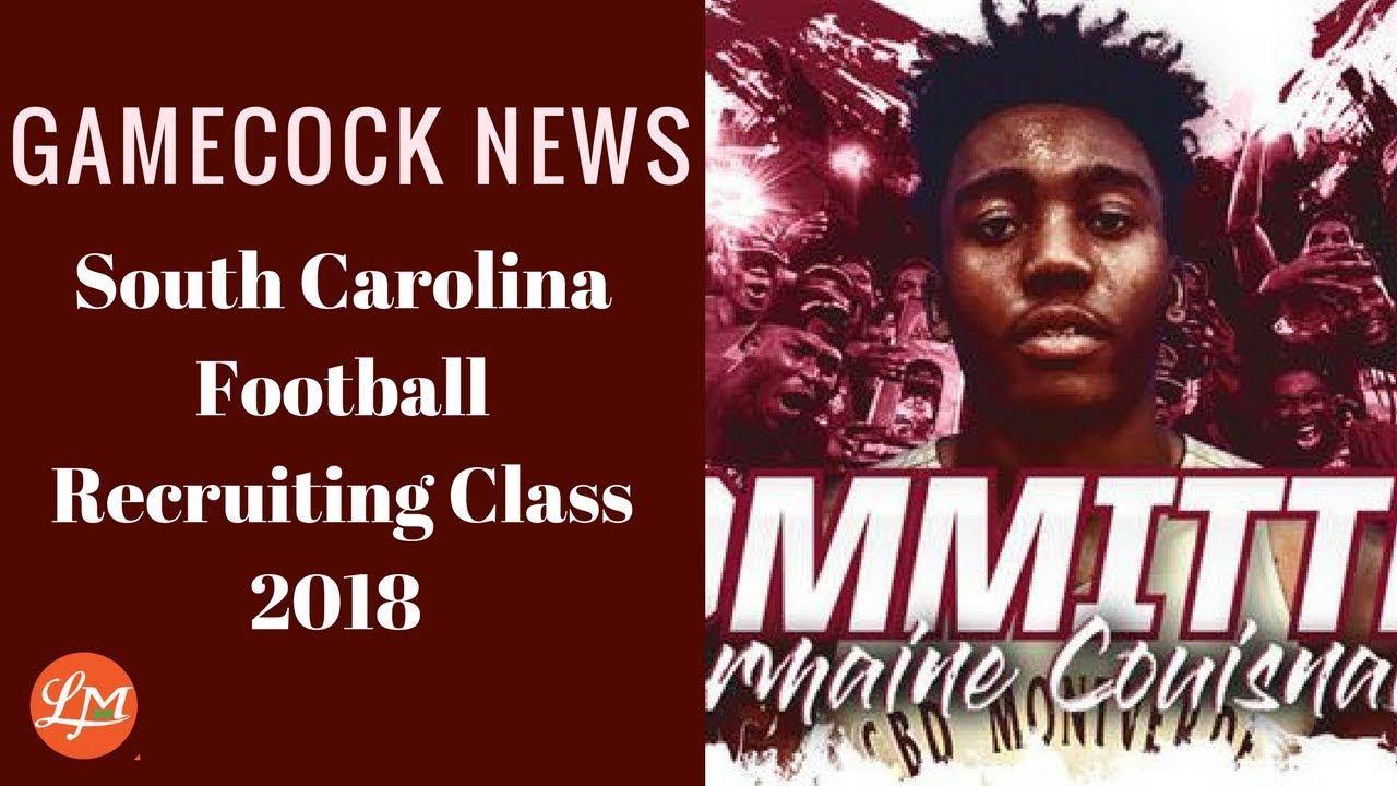 Gamecock News South Carolina 2018 Recruiting Class Youtube