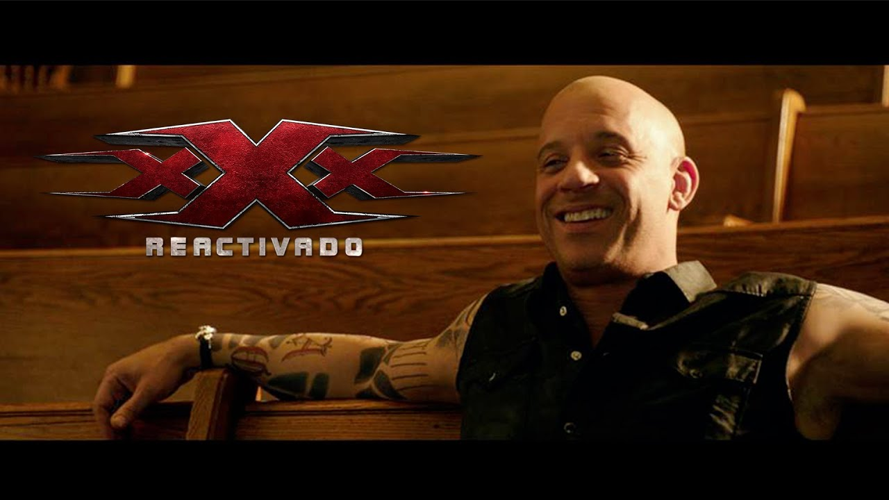 Xxx Reactivado  Primer Trailer Subtitulado Hd - Youtube-9183