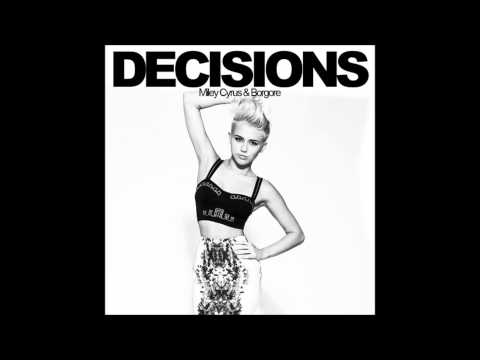 Decisions-Borgore feat. Miley Cyrus