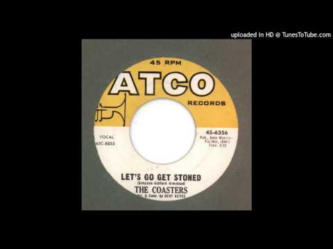 Coasters, The - Let's Go Get Stoned - 1965