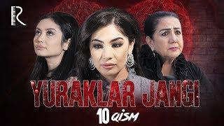 Yuraklar jangi (o'zbek serial) | Юраклар жанги (узбек сериал) 10-qism