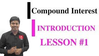 COMPOUND INTEREST_INTRODUCTION #LESSON-1