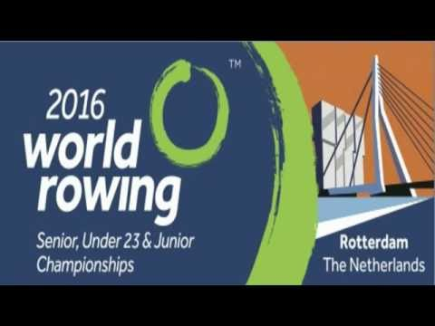 2016 World Rowing Championships in Rotterdam - Saturday 27 August AM Racing