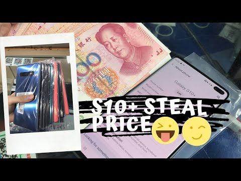 Cheap Galaxy S10+ In Shenzhen China 🇨🇳 2019 (Used). For Real!  Part 1