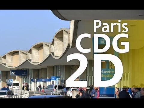 Paris CDG Airport - Terminal 2D   Departure and Arrival