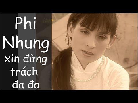 Dung Trach Da Da - Phi Nhung