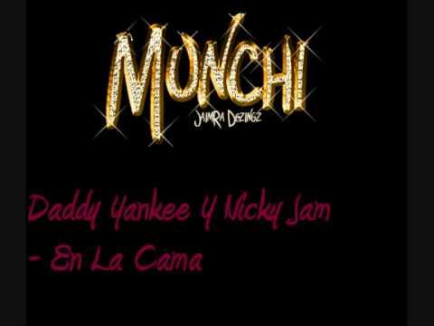 Daddy Yankee Y Nicky Jam  En La Cama