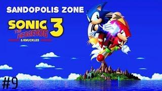 Sonic 3 & Knuckles - Part 9 - Sandopolis Zone