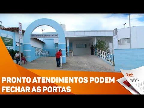 Pronto atendimentos podem fechar as portas - TV SOROCABA/SBT