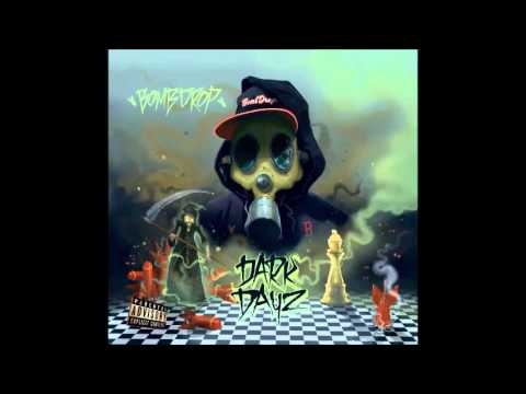 Bombdrop Dark Dayz 2014 [full album]
