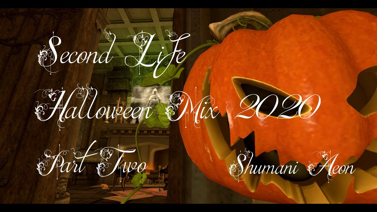 Second Life Halloween Celebration Mix 2020 Part Two (Slideshow) Celebrating Halloween in Secondlife