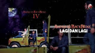 Andra And The Backbone - Lagi Dan Lagi (Official Audio)