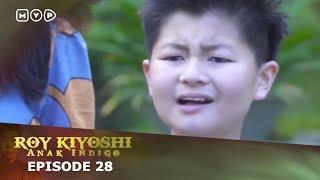 Video Roy Kiyoshi Anak Indigo Episode 28 download MP3, 3GP, MP4, WEBM, AVI, FLV Agustus 2018