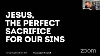 Jesus - the perfect sacrifice for our sins