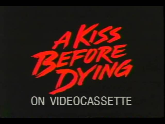 A Kiss Before Dying Trailer 1991