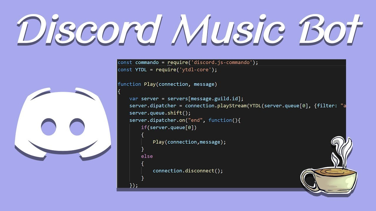 Coding Your Own Discord Bot - Discord js - Playing Music
