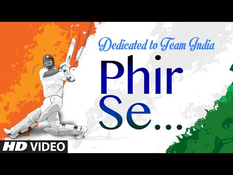 'Phir Se' VIDEO   Dedicated to Team India  MM Kreem  Divya Kumar