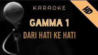 Gamma 1 - Dari Hati Ke Hati   Karaoke